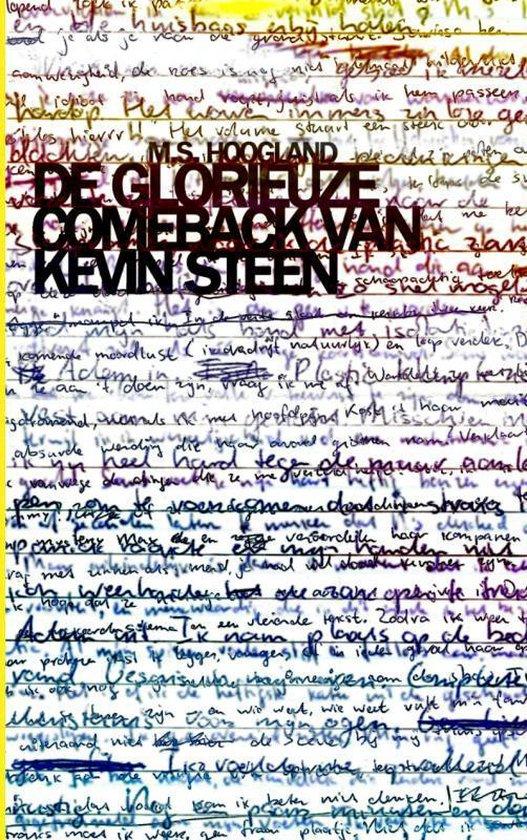 De glorieuze comeback van Kevin Steen