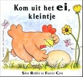Boek cover Kom uit het ei, kleintje van Shen Roddie