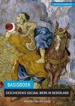 Basisboek geschiedenis sociaal werk in Nederland