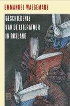 Boek cover Geschiedenis van de literatuur in Rusland van Emmanuel Waegemans