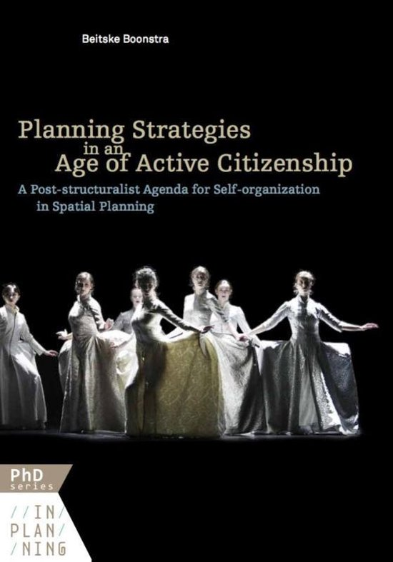PhD Series In Planning 7 -   Planning strategies in an age of active citizenship
