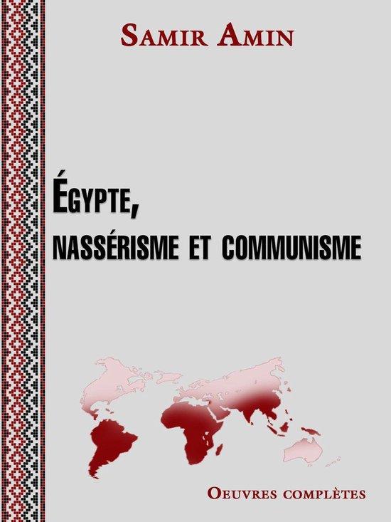 Egypte, nassérisme et communisme