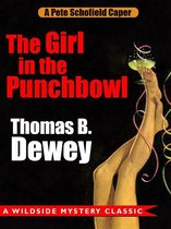 The Girl in the Punchbowl: A Pete Schofield Caper
