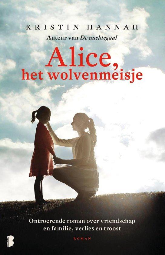 Boek cover Alice, het wolvenmeisje van Kristin Hannah (Onbekend)
