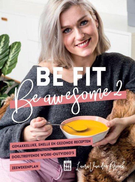 Boek cover Be fit, be awesome 2 van Laura van den Broeck (Onbekend)