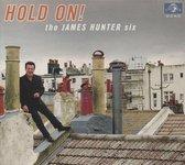 Hunter James Six - Hold On!