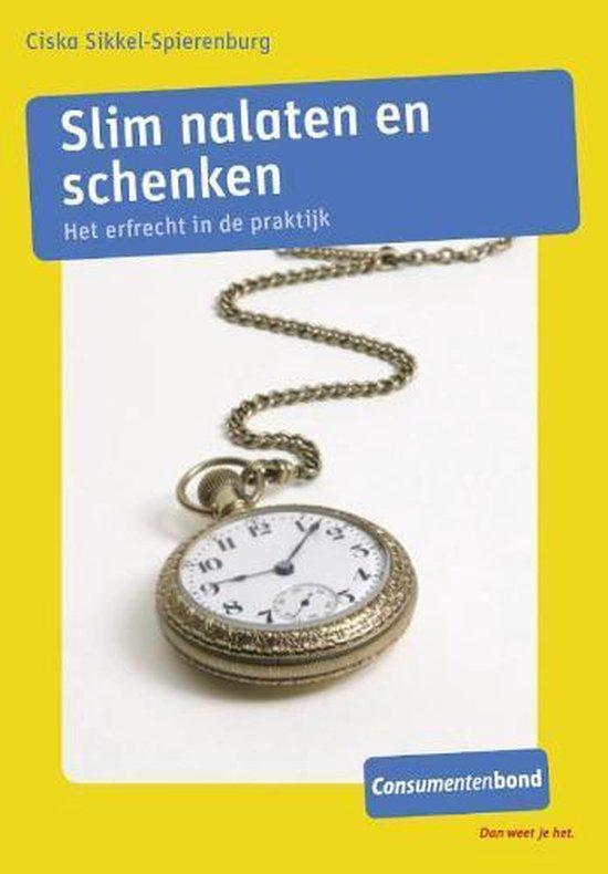 Slim Nalaten En Schenken - C. Sikkel-Spierenburg |