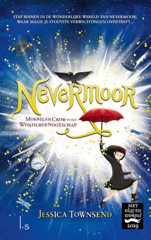 Nevermoor 1 - Nevermoor Morrigan Crow en het Wondergenootschap - Jessica Townsend |