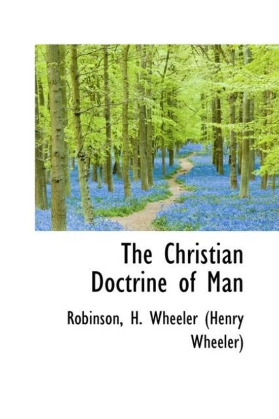 Boek cover The Christian Doctrine of Man van Robinson H Wheeler (Henry Wheele (Hardcover)