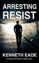 Arresting Resist