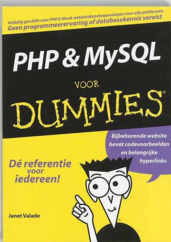 Voor Dummies - PHP en MySQL voor Dummies - Janet Valade  