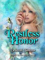 Restless Honor