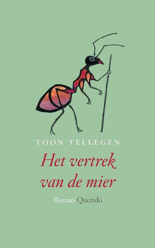 Het vertrek van de mier - Toon Tellegen | Readingchampions.org.uk