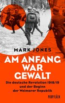 Boek cover Am Anfang war Gewalt van Mark Jones