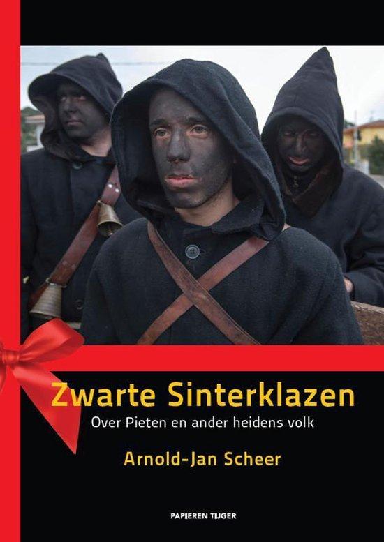 Zwarte sinterklazen - Arnold-Jan Scheer  