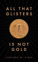 All That Glisters Is Not Gold