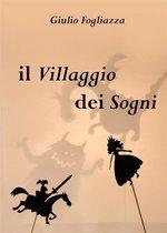 Il villaggio dei sogni