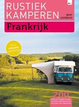 Rustiek Kamperen - Rustiek Kamperen in Frankrijk