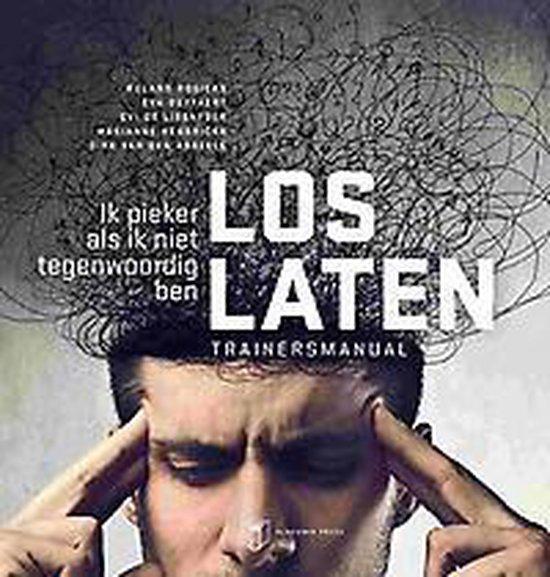 LOSLATEN. TRAINERSMANUAL - Roland Rogiers |