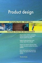 Product design A Complete Guide - 2019 Edition