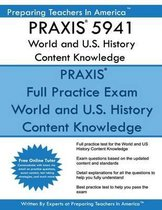 Praxis 5941 World and U.S. History Content Knowledge