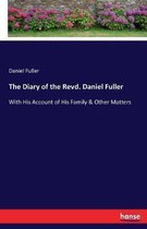 The Diary of the Revd. Daniel Fuller