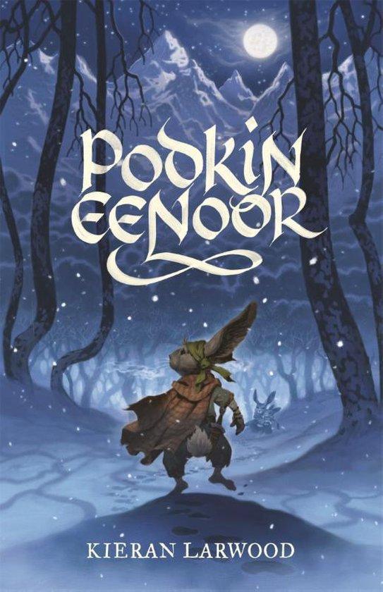 Boek cover Podkin Eenoor 1 -   Podkin Eenoor van Kieran Larwood (Hardcover)