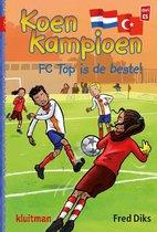 Koen Kampioen  -   FC Top is de beste!