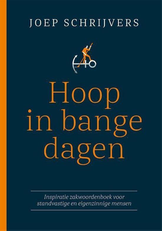 Boek cover Hoop in bange dagen van Joep Schrijvers (Hardcover)