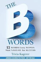 The B Words