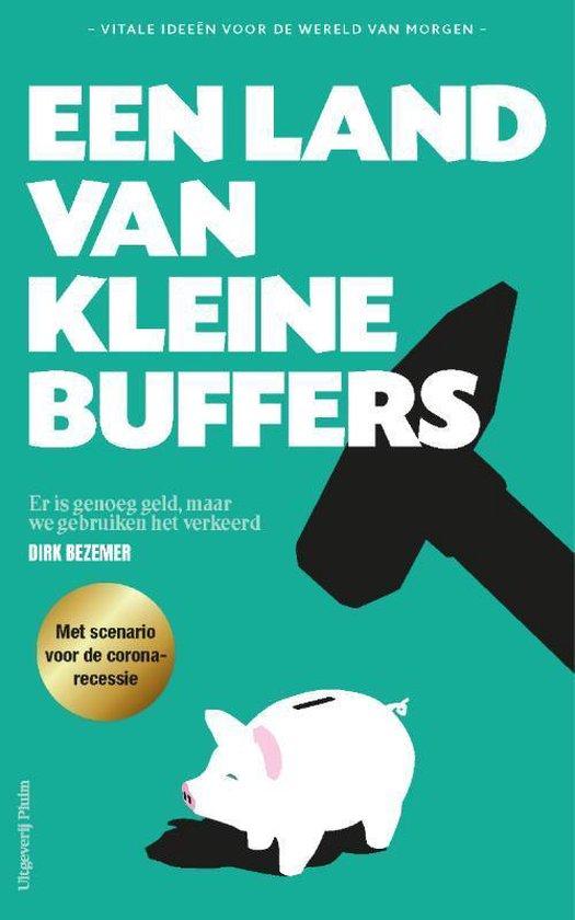 Boek cover Een land van kleine buffers van Dirk Bezemer (Paperback)
