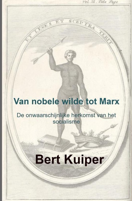 Van nobele wilde tot Marx