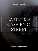 La última casa en C. Street
