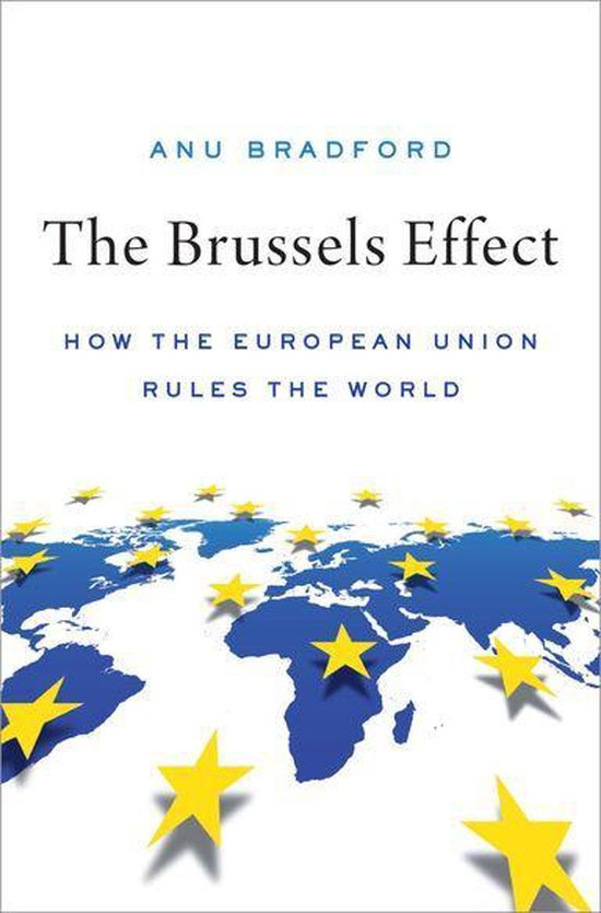 Boek cover The Brussels Effect van Anu Bradford (Onbekend)