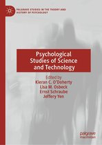 Psychological Studies of Science and Technology