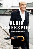 Boek cover Et diplomatisk liv van Ulrik Federspiel