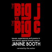 Omslag The Big J vs The Big C: Issues, Experiences and Poems in the Battle Against Breast Cancer