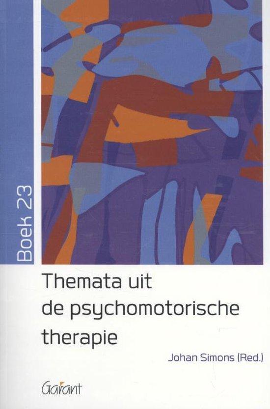 Themata uit de psychomotorische therapie Boek 23 - Johan Simons |