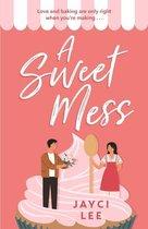 A Sweet Mess