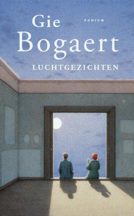 Luchtgezichten - Gie Bogaert |