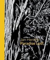 Jan Hendrix: Paradise Lost