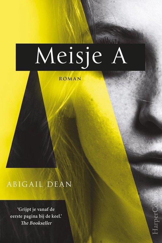 Boek cover Meisje A van Abigail Dean (Onbekend)