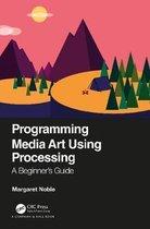 Programming Media Art Using Processing