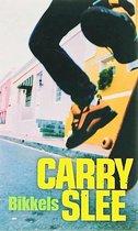 Carry Slee - Bikkels