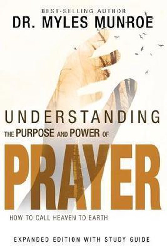 Boek cover Understanding the Purpose and Power of Prayer van Dr Myles Munroe (Paperback)
