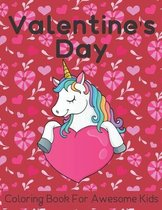 Valentine's Day Coloring Book For Awesome Kids