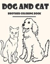 Dog and Cat Brother Coloring Book