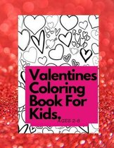 Valentines Coloring Book For Kids Ages 4-8
