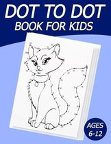 Dot To Dot Book For Kids 6-12