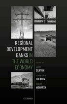 Regional Development Banks in the World Economy